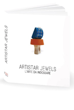Artistar jewels. L'arte da indossare